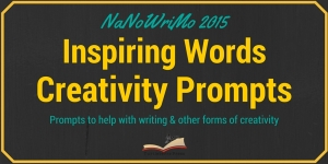 NaNoWriMo 2015 Inspiring Words